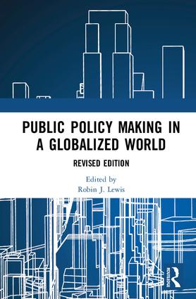 Public Policymaking in a Globalized World: Revised edition, 1st Edition (Hardback) book cover