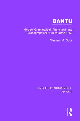 Bantu: Modern Grammatical, Phonetical and Lexicographical Studies Since 1860 book cover
