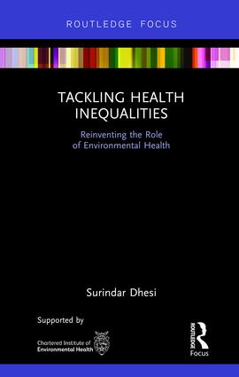 Tackling Health Inequalities: Reinventing the Role of Environmental Health, 1st Edition (Hardback) book cover