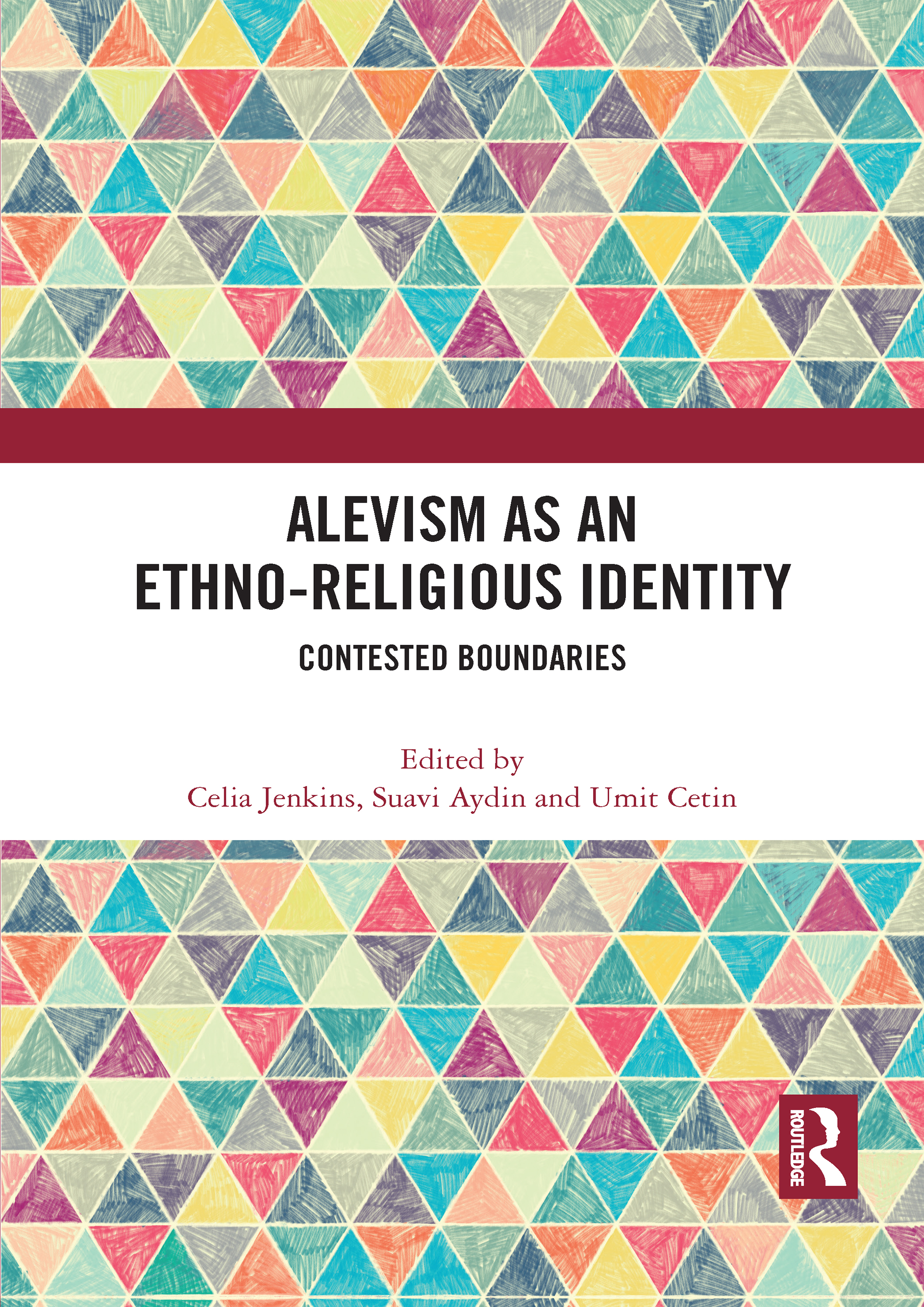 Alevism as an Ethno-Religious Identity: Contested Boundaries, 1st Edition (Paperback) book cover