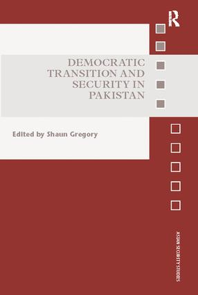 Democratic Transition and Security in Pakistan book cover