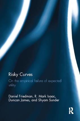 Risky Curves: On the Empirical Failure of Expected Utility book cover