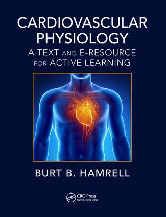 Cardiovascular Physiology: A Text and E-Resource for Active Learning, 1st Edition (Paperback) book cover