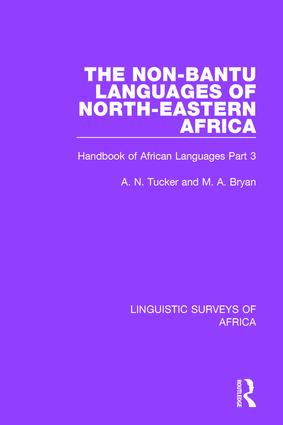 The Non-Bantu Languages of North-Eastern Africa: Handbook of African Languages Part 3 book cover