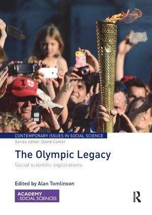 The Olympic Legacy: Social Scientific Explorations, 1st Edition (Paperback) book cover