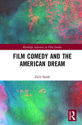 Film Comedy and the American Dream: 1st Edition (Hardback) book cover