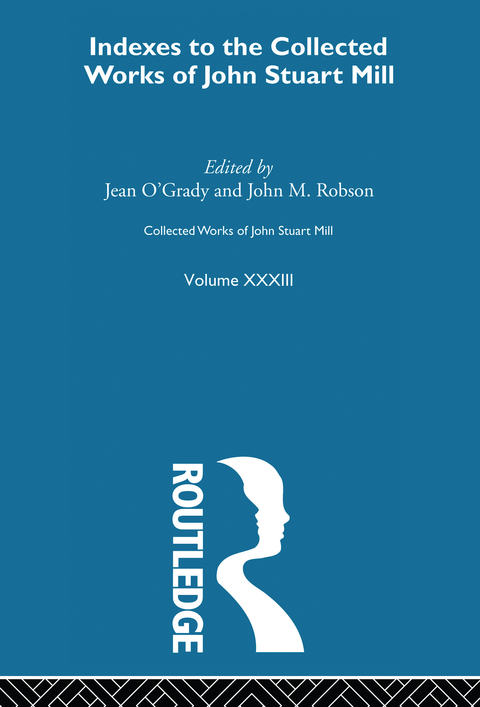 Collected Works of John Stuart Mill: XXXIII. Indexes book cover