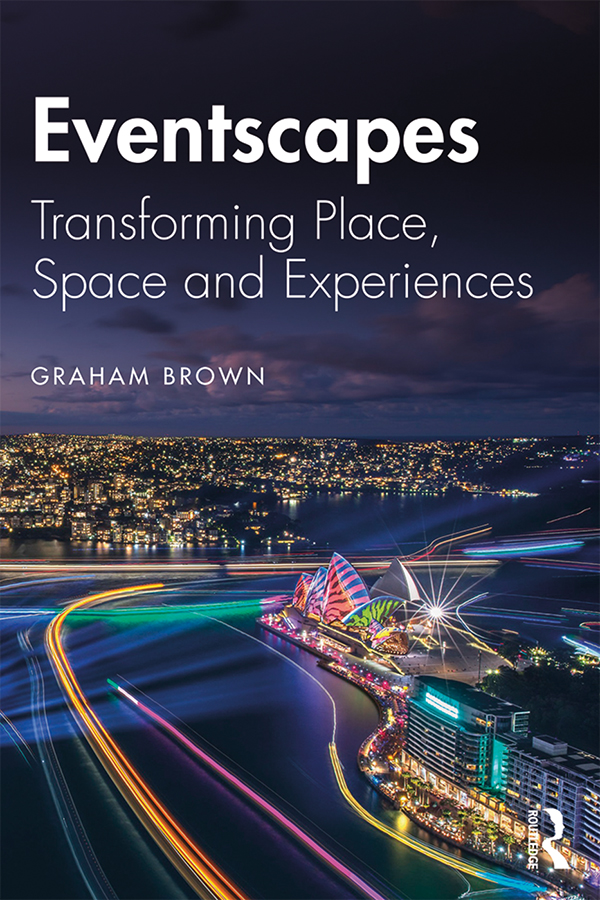 Eventscapes: Transforming Place, Space and Experiences, 1st Edition (Paperback) book cover