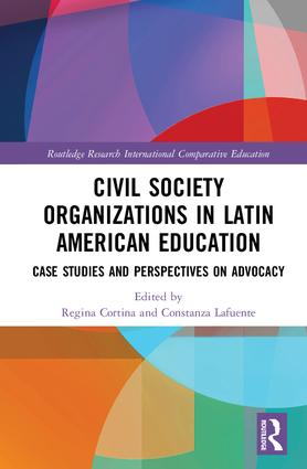 Civil Society Organizations in Latin American Education: Case Studies and Perspectives on Advocacy book cover