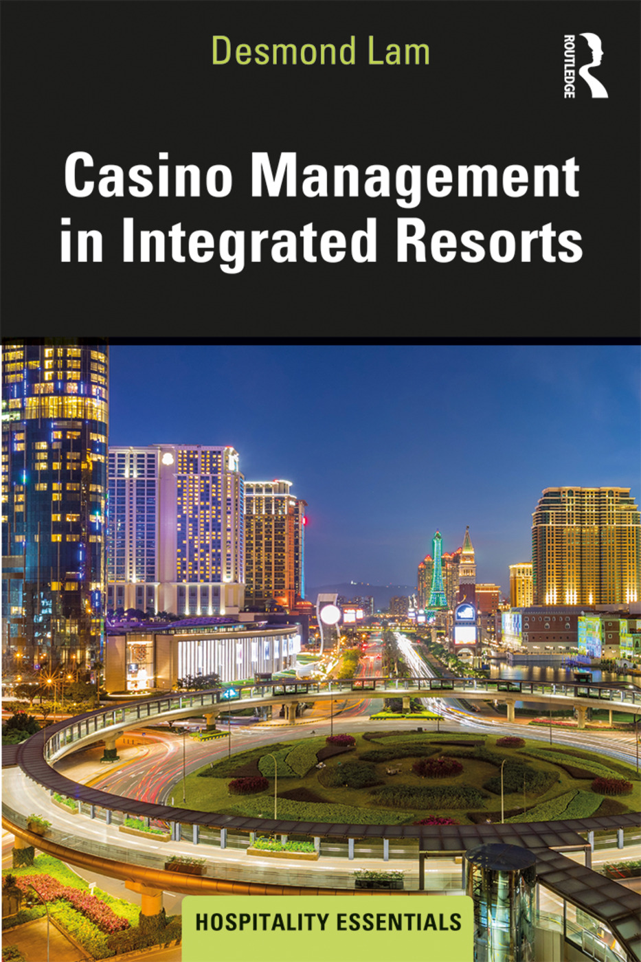 Casino Management in Integrated Resorts book cover