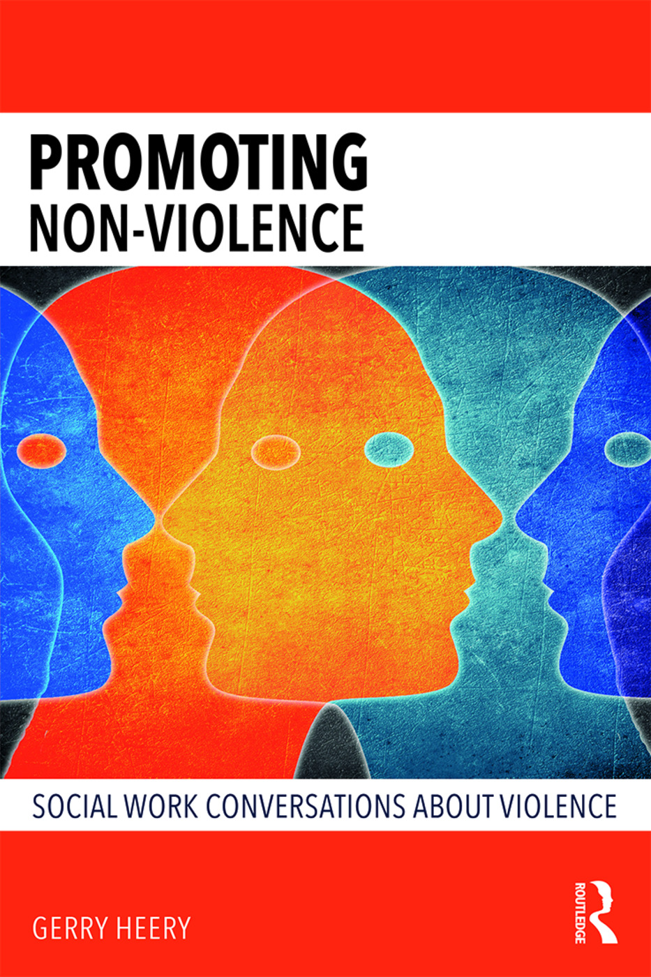 Promoting Non-Violence: Social Work Conversations about Violence, 1st Edition (Paperback) book cover
