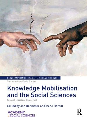 Knowledge Mobilisation and the Social Sciences: Research Impact and Engagement, 1st Edition (Paperback) book cover