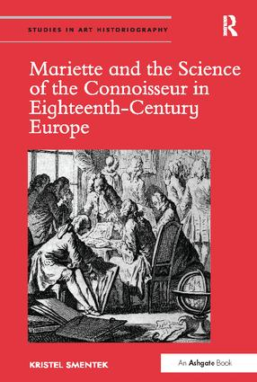 Mariette and the Science of the Connoisseur in Eighteenth-Century Europe (Hardback) book cover