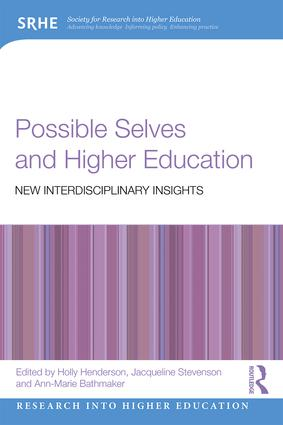 Possible Selves and Higher Education: New Interdisciplinary Insights, 1st Edition (Paperback) book cover