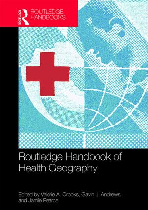 Routledge Handbook of Health Geography book cover
