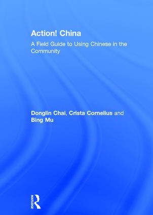 Action! China: A Field Guide to Using Chinese in the Community book cover