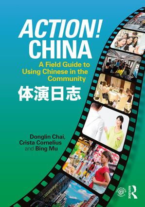 Action! China: A Field Guide to Using Chinese in the Community, 1st Edition (Paperback) book cover