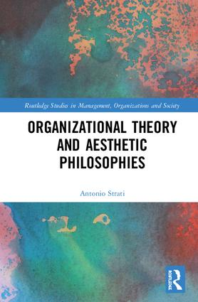 Organizational Theory and Aesthetic Philosophies: 1st Edition (e-Book) book cover