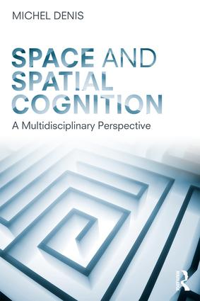 Space and Spatial Cognition: A Multidisciplinary Perspective book cover
