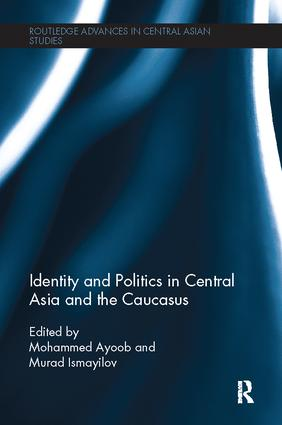 Identity and Politics in Central Asia and the Caucasus: 1st Edition (Paperback) book cover
