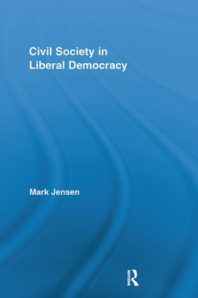 Civil Society in Liberal Democracy book cover