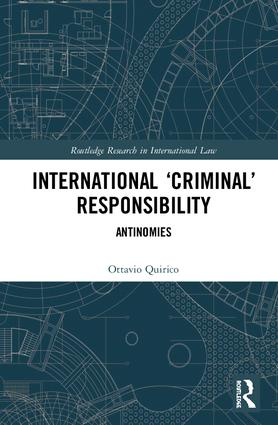 International 'Criminal' Responsibility: Antinomies book cover