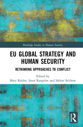 EU Global Strategy and Human Security: Rethinking Approaches to Conflict book cover