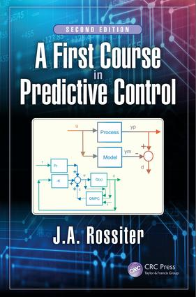 A First Course in Predictive Control: 2nd Edition (Hardback) book cover