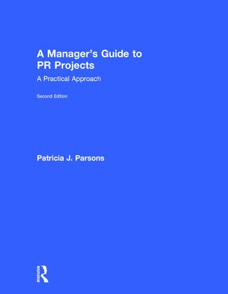 A Manager's Guide to PR Projects: A Practical Approach, 2nd Edition (Hardback) book cover