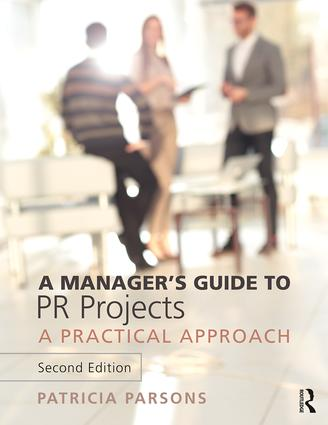 A Manager's Guide to PR Projects: A Practical Approach book cover