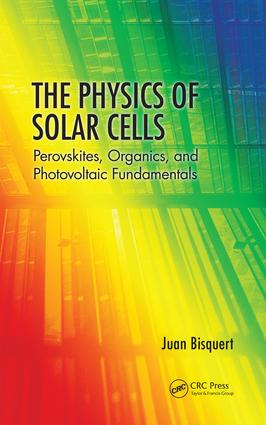 The Physics of Solar Cells: Perovskites, Organics, and Photovoltaic Fundamentals, 1st Edition (Paperback) book cover