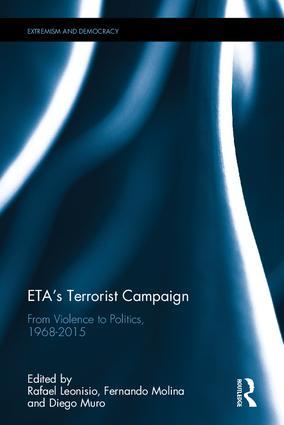 ETA's Terrorist Campaign: From Violence to Politics, 1968–2015 book cover