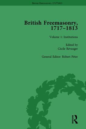 British Freemasonry, 1717-1813 Volume 1 book cover