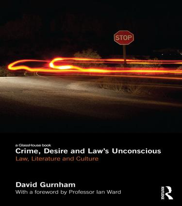 Crime, Desire and Law's Unconscious: Law, Literature and Culture book cover
