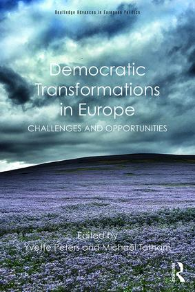 Democratic Transformations in Europe: Challenges and opportunities (Paperback) book cover