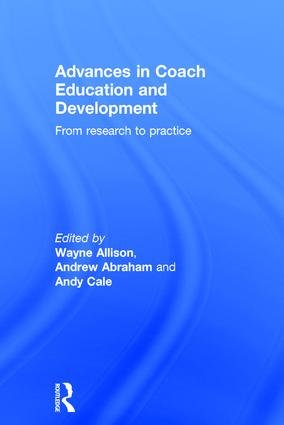 Advances in Coach Education and Development: From research to practice book cover