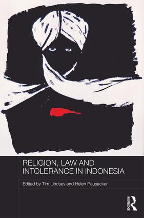Religion, Law and Intolerance in Indonesia book cover
