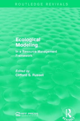 Ecological Modeling: In a Resource Management Framework, 1st Edition (Hardback) book cover