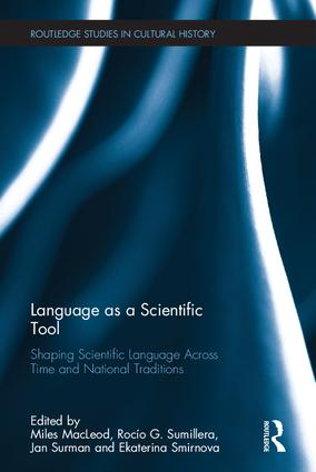 Language as a Scientific Tool: Shaping Scientific Language Across Time and National Traditions book cover