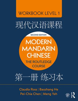 The Routledge Course in Modern Mandarin Chinese: Workbook Level 1, Simplified Characters book cover