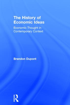 The History of Economic Ideas: Economic Thought in Contemporary Context, 1st Edition (Hardback) book cover