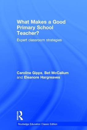 What Makes a Good Primary School Teacher?: Expert classroom strategies book cover