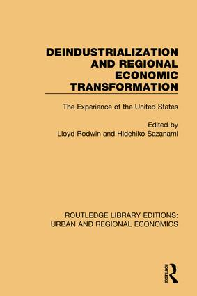 Deindustrialization and Regional Economic Transformation: The Experience of the United States book cover