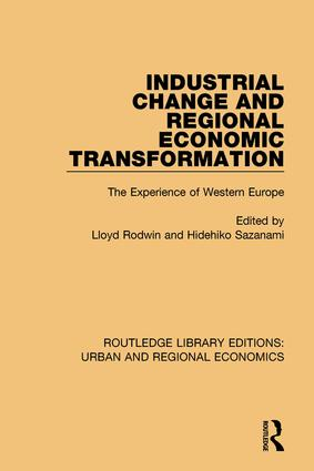 Industrial Change and Regional Economic Transformation: The Experience of Western Europe book cover