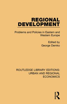 Regional Development: Problems and Policies in Eastern and Western Europe book cover