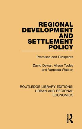 Regional Development and Settlement Policy: Premises and Prospects book cover