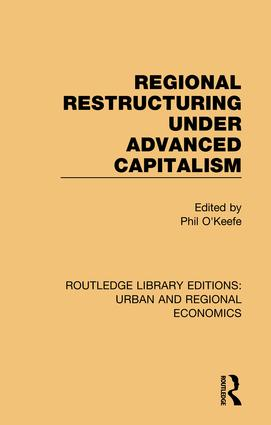 Regional Restructuring Under Advanced Capitalism book cover