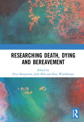 Researching Death, Dying and Bereavement: 1st Edition (Hardback) book cover