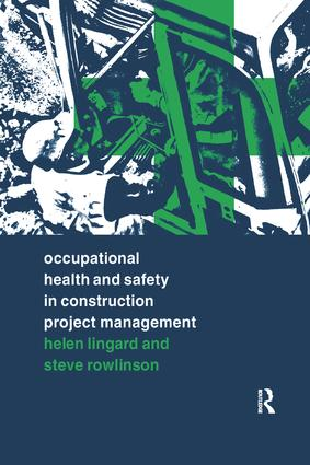 Occupational Health and Safety in Construction Project Management: 1st Edition (Paperback) book cover