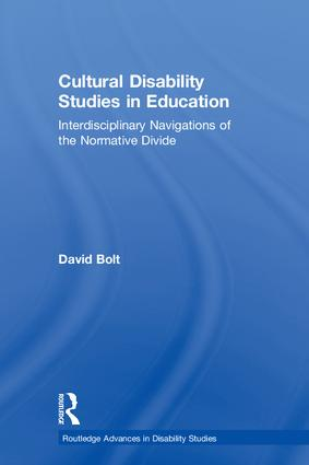 Cultural Disability Studies in Education: Interdisciplinary Navigations of the Normative Divide book cover